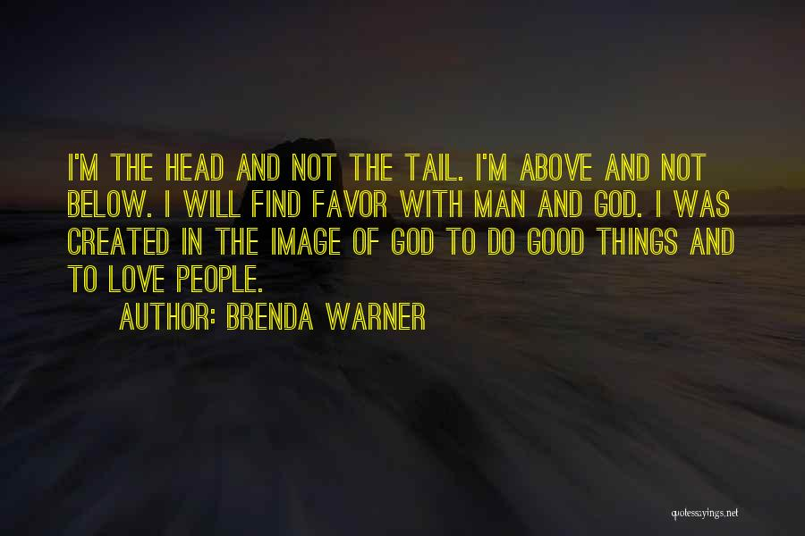 God Created Man Quotes By Brenda Warner