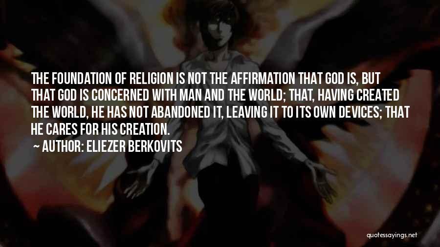 God Created Man Quotes By Eliezer Berkovits