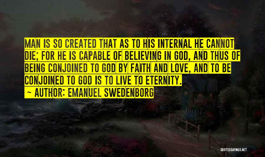 God Created Man Quotes By Emanuel Swedenborg