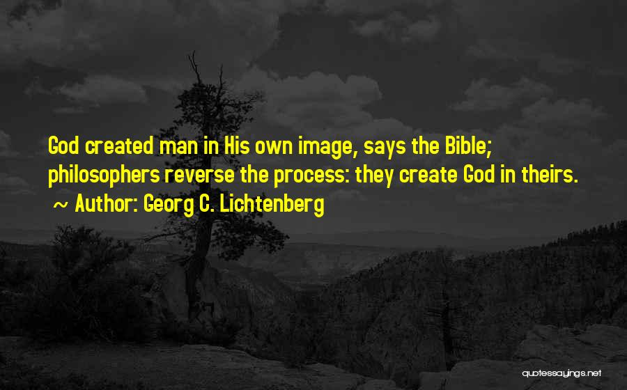 God Created Man Quotes By Georg C. Lichtenberg