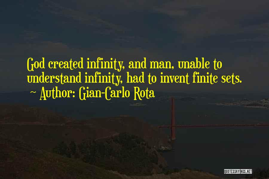 God Created Man Quotes By Gian-Carlo Rota