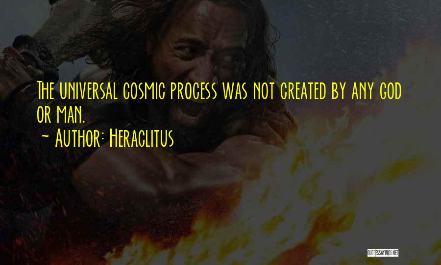 God Created Man Quotes By Heraclitus