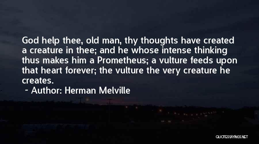 God Created Man Quotes By Herman Melville