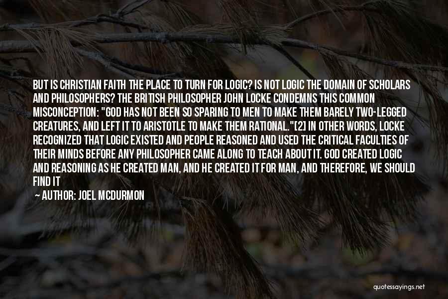 God Created Man Quotes By Joel McDurmon