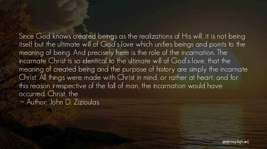 God Created Man Quotes By John D. Zizioulas