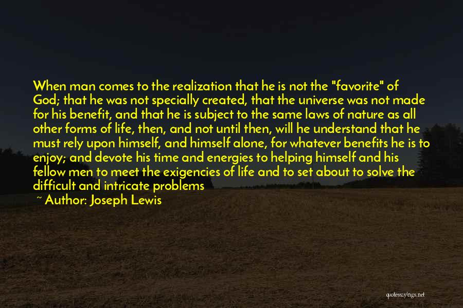 God Created Man Quotes By Joseph Lewis