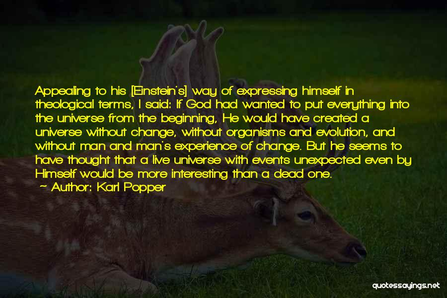 God Created Man Quotes By Karl Popper
