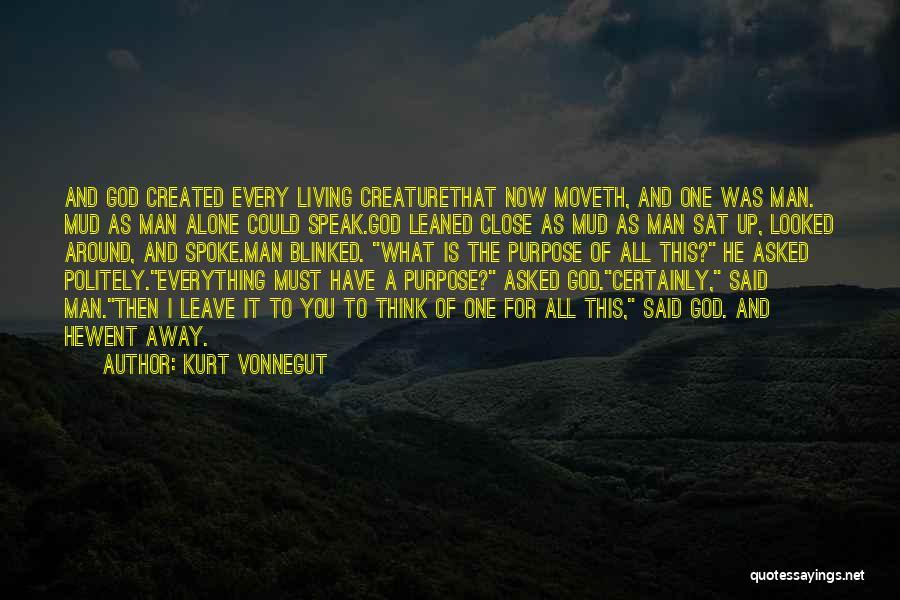 God Created Man Quotes By Kurt Vonnegut