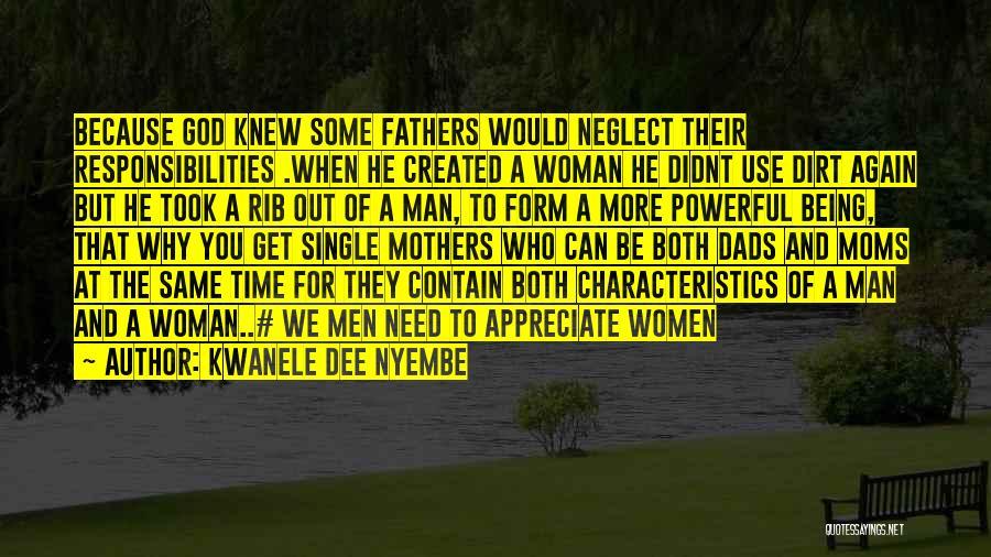 God Created Man Quotes By Kwanele Dee Nyembe