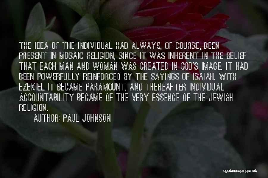 God Created Man Quotes By Paul Johnson