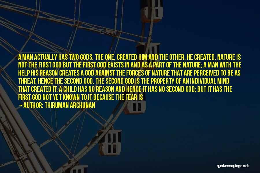 God Created Man Quotes By Thiruman Archunan