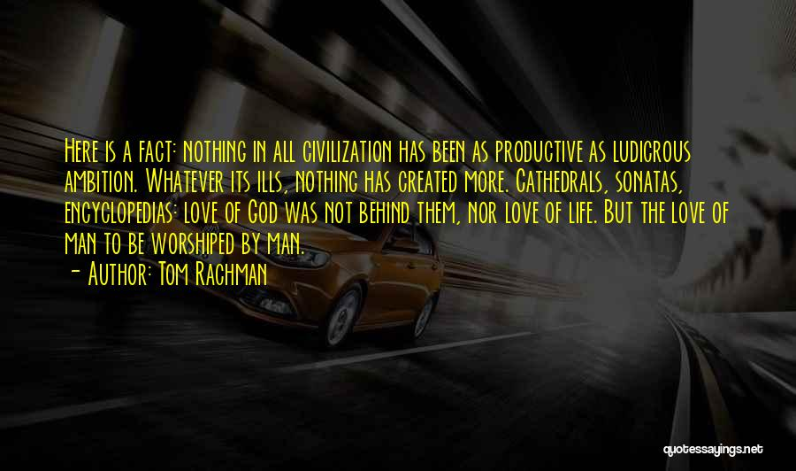 God Created Man Quotes By Tom Rachman