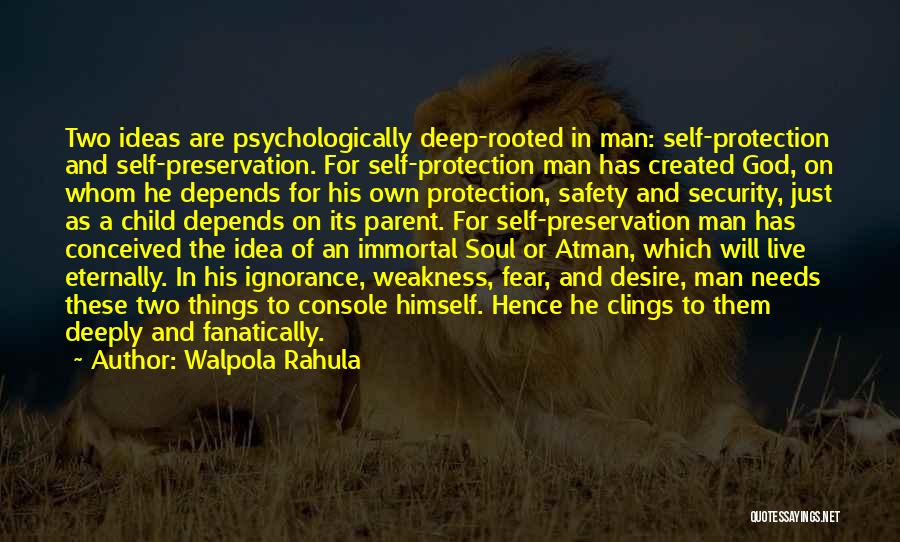 God Created Man Quotes By Walpola Rahula
