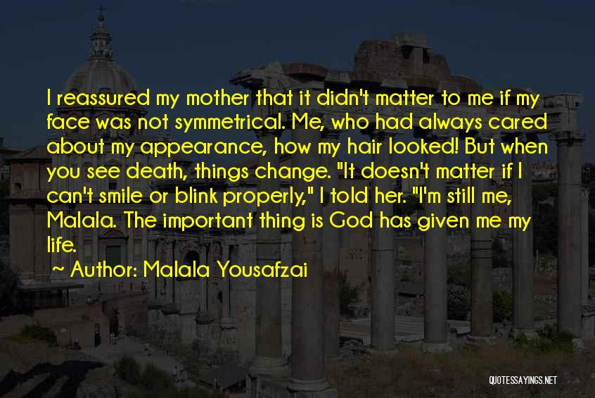 God Doesn't Blink Quotes By Malala Yousafzai