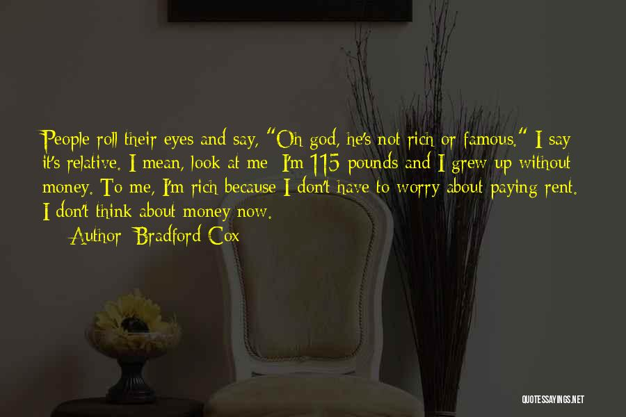 God Famous Quotes By Bradford Cox