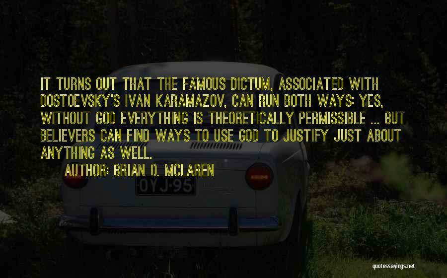 God Famous Quotes By Brian D. McLaren