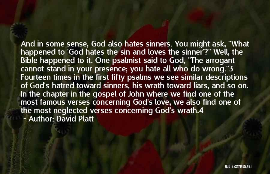 God Famous Quotes By David Platt