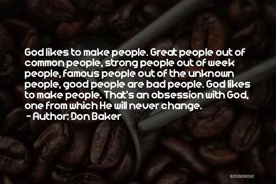 God Famous Quotes By Don Baker