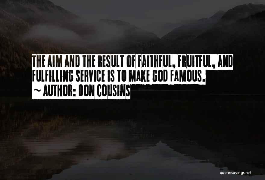 God Famous Quotes By Don Cousins