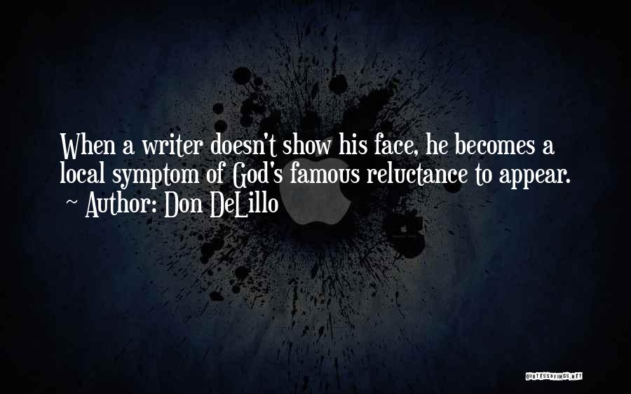 God Famous Quotes By Don DeLillo