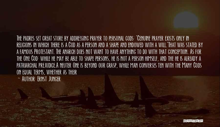 God Famous Quotes By Ernst Junger