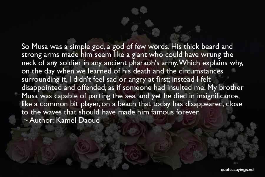 God Famous Quotes By Kamel Daoud