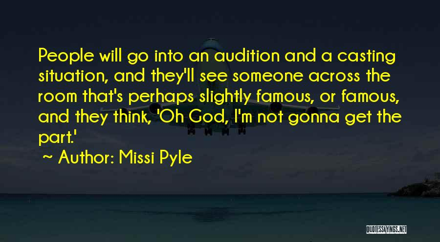God Famous Quotes By Missi Pyle