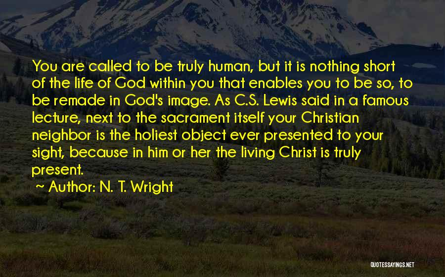 God Famous Quotes By N. T. Wright