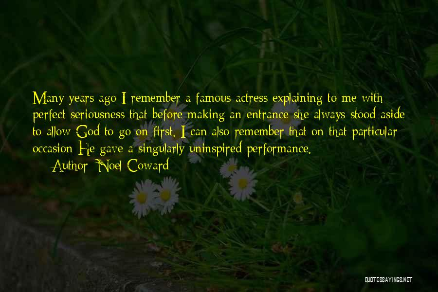 God Famous Quotes By Noel Coward
