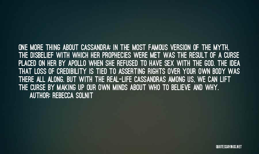 God Famous Quotes By Rebecca Solnit