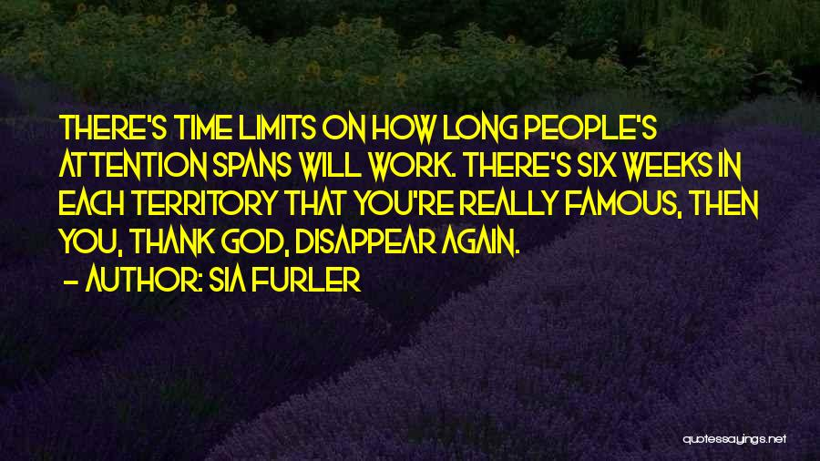 God Famous Quotes By Sia Furler