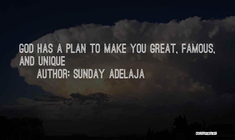 God Famous Quotes By Sunday Adelaja
