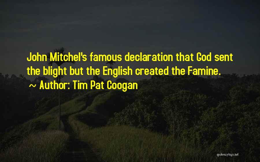 God Famous Quotes By Tim Pat Coogan