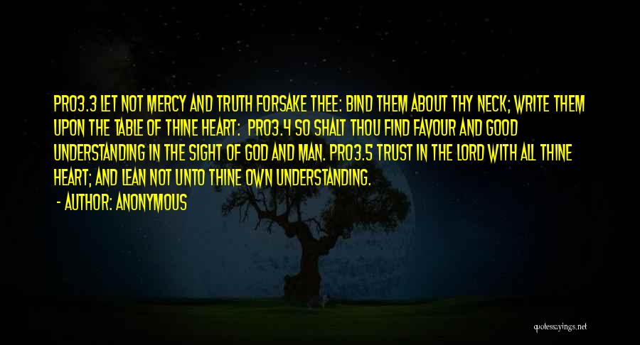 God Favour Quotes By Anonymous
