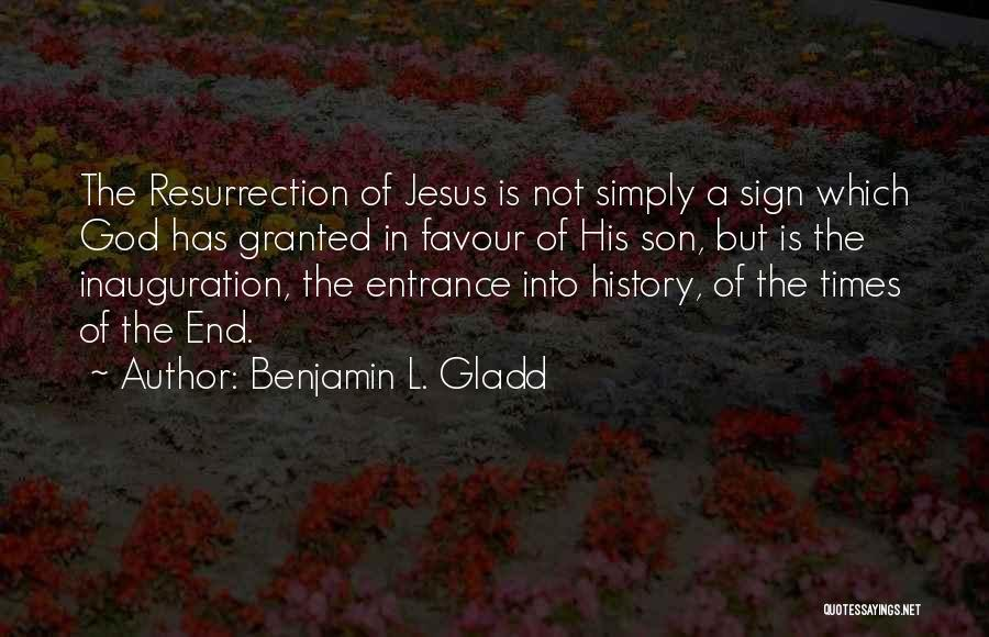 God Favour Quotes By Benjamin L. Gladd