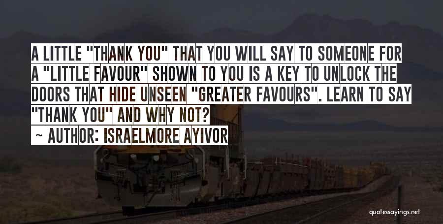 God Favour Quotes By Israelmore Ayivor