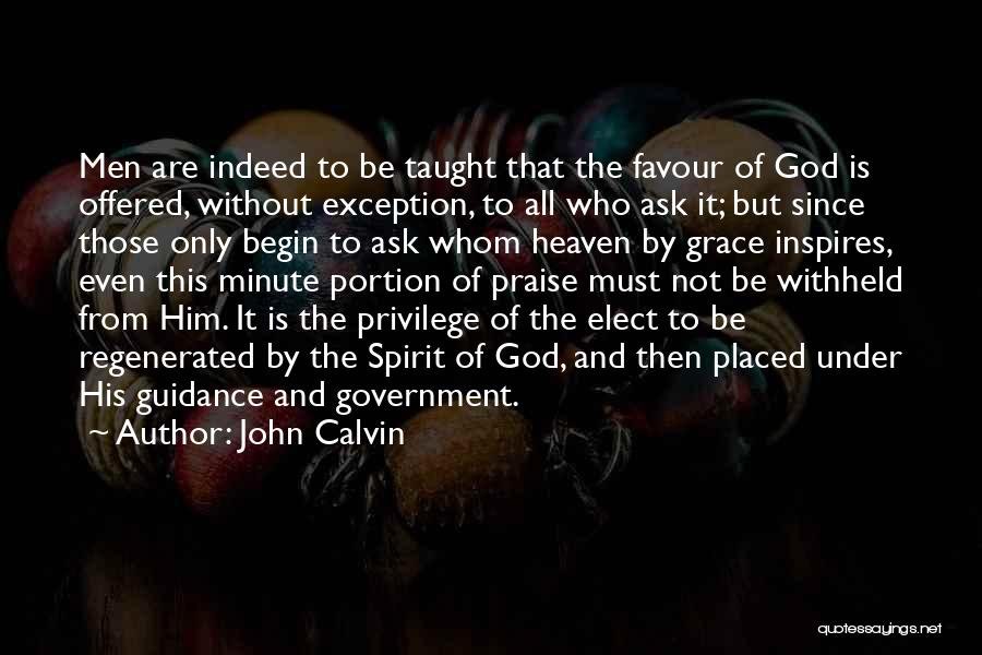 God Favour Quotes By John Calvin