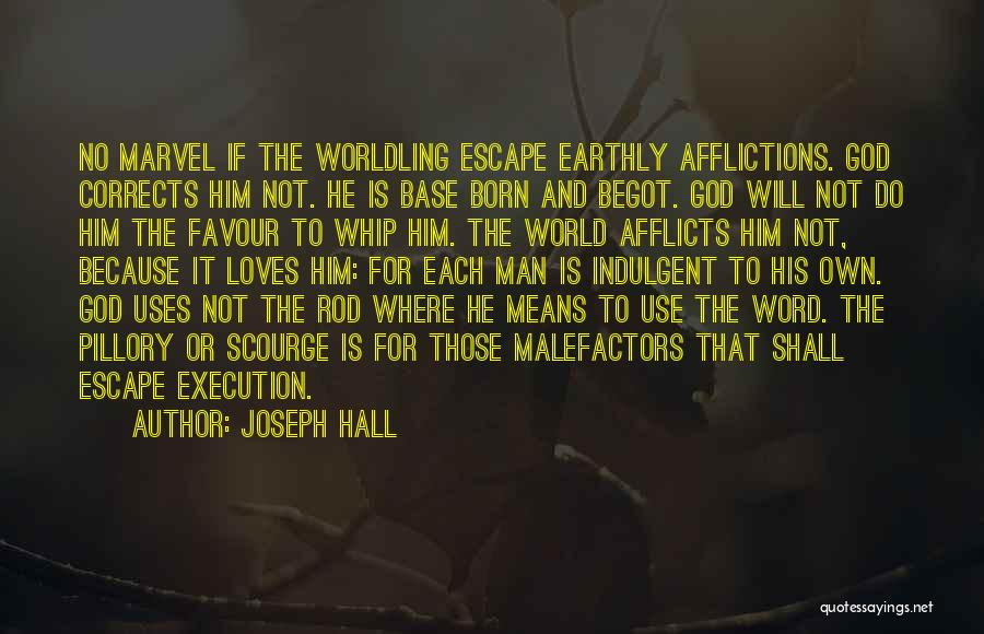 God Favour Quotes By Joseph Hall