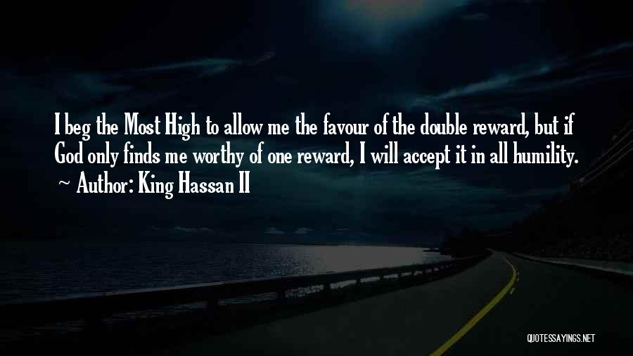 God Favour Quotes By King Hassan II