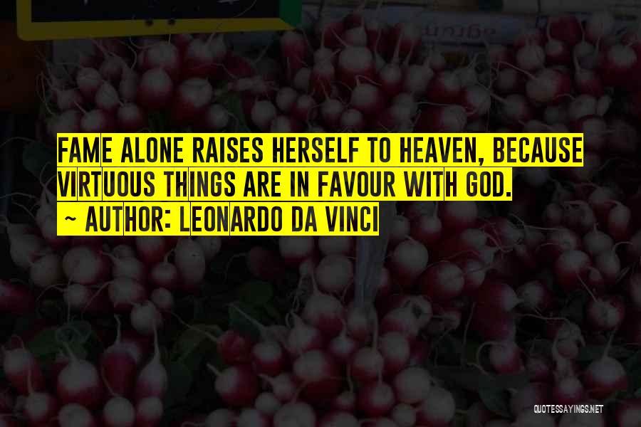 God Favour Quotes By Leonardo Da Vinci