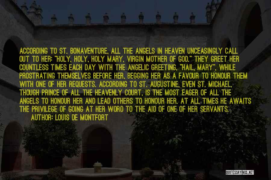 God Favour Quotes By Louis De Montfort