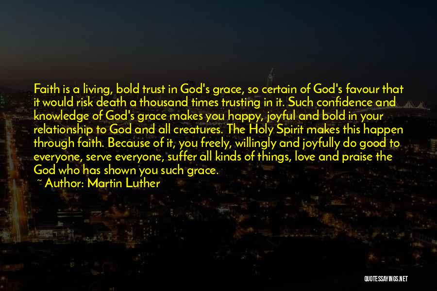 God Favour Quotes By Martin Luther