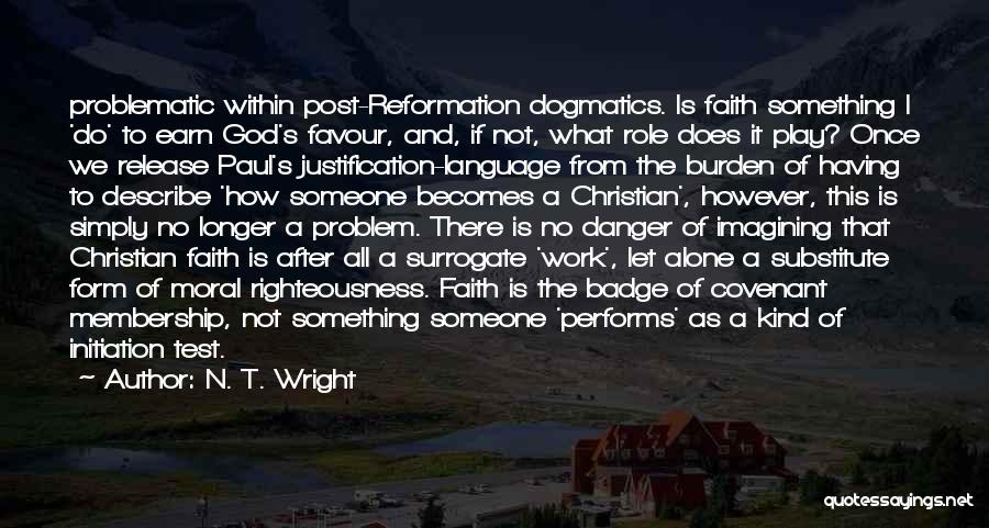 God Favour Quotes By N. T. Wright