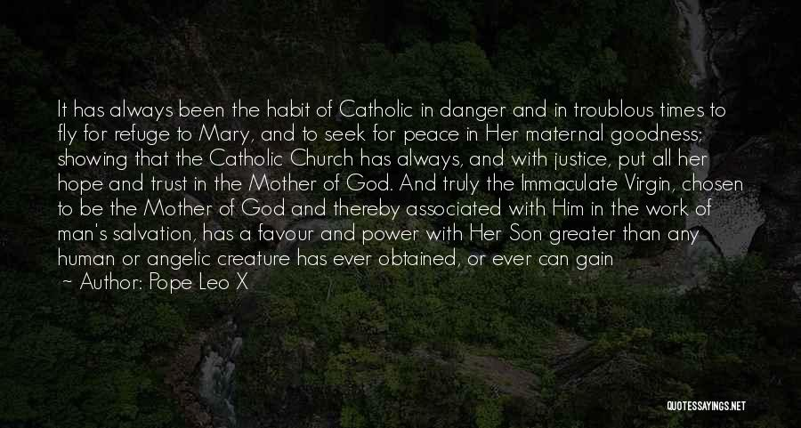 God Favour Quotes By Pope Leo X