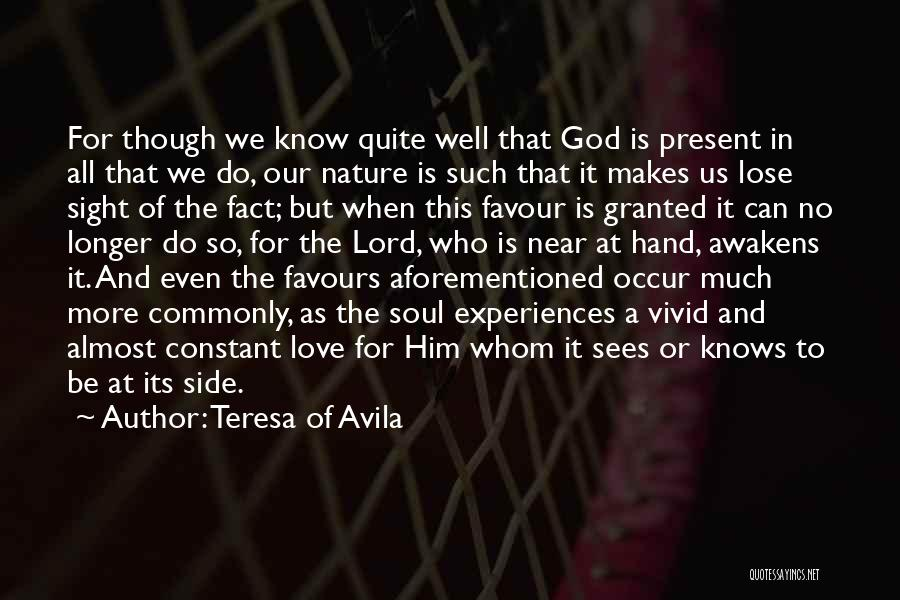 God Favour Quotes By Teresa Of Avila