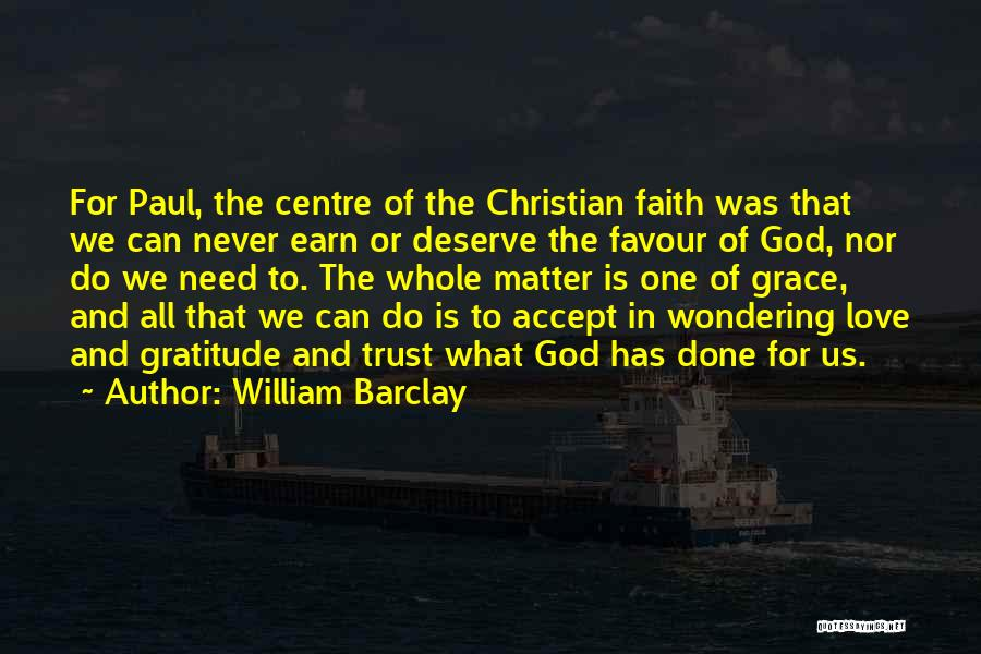 God Favour Quotes By William Barclay