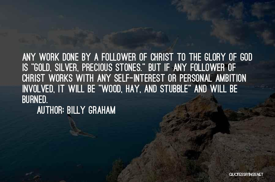 God Follower Quotes By Billy Graham