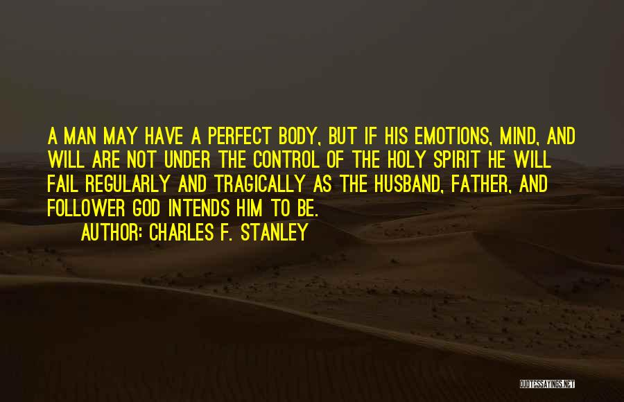 God Follower Quotes By Charles F. Stanley