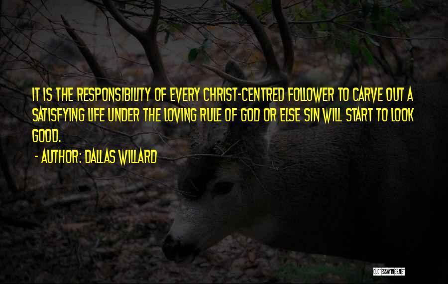 God Follower Quotes By Dallas Willard