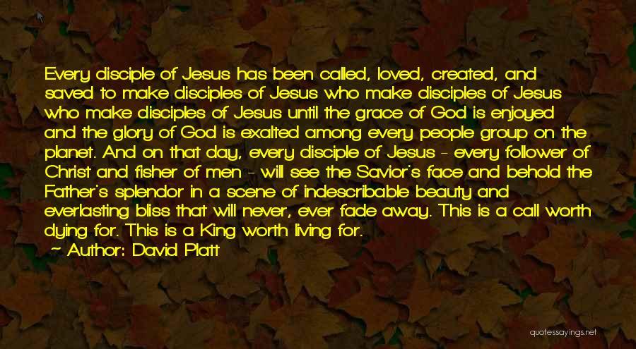 God Follower Quotes By David Platt